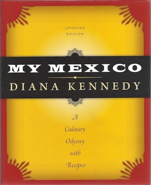 Image for My Mexico: A Culinary Odyssey with Recipes SIGNED
