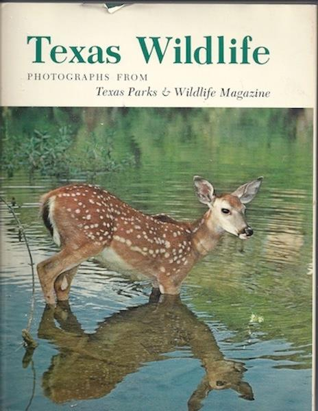 Image for Texas Wildlife: Photographs from Texas Parks & Wildlife Magazine