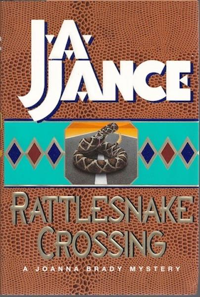 Image for Rattlesnake Crossing (Joanna Brady Mysteries, Book 6) by Jance, J.A.