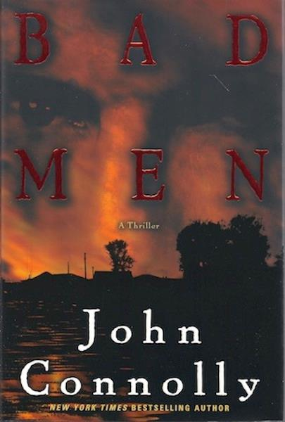 Image for Bad Men: A Thriller (Connolly, John) by Connolly, John