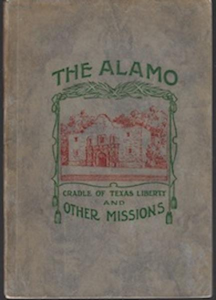 Image for History of the Alamo and of the Local Franciscan Missions