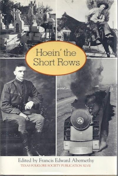 Image for Hoein' the Short Rows (Publications of the Texas Folklore Society)