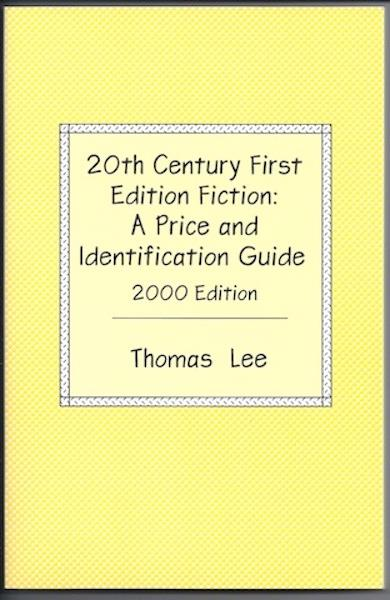 Image for 20th Century First Edition Fiction: A Price and Identification Guide