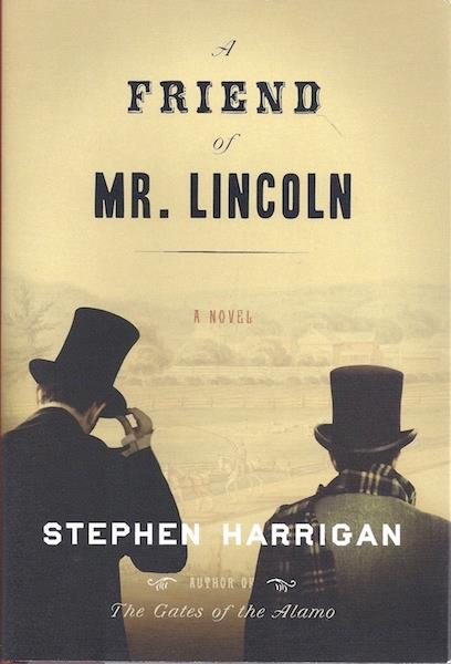 Image for A Friend of Mr. Lincoln: A novel