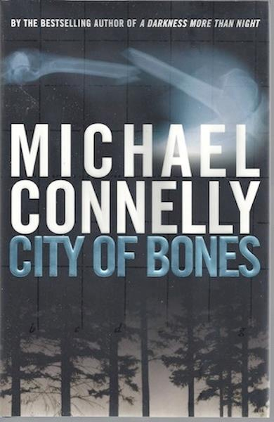 Image for City of Bones [Hardcover] by Connelly, Michael