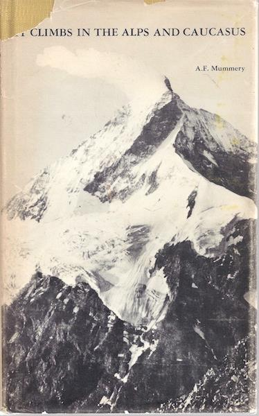 Image for My Climbs in the Alps and Caucasus (Of men and mountains)