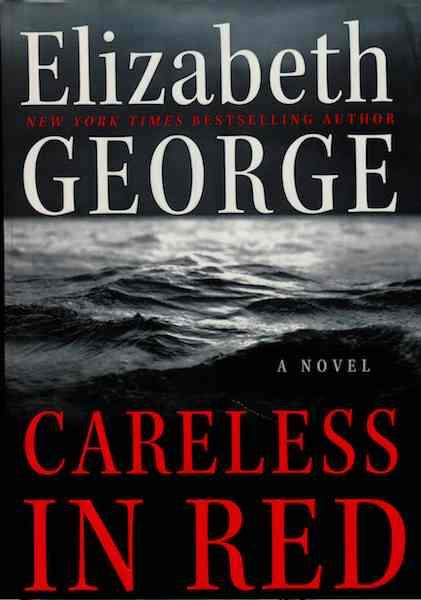Image for Careless in Red: A Novel [Hardcover] by George, Elizabeth