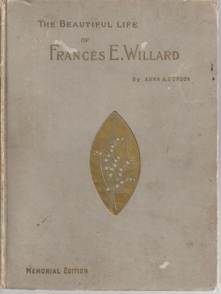 Image for Beautiful Life of Frances E Willard Women's Temperance