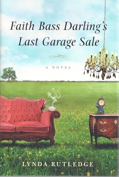 Image for Faith Bass Darling's Last Garage Sale
