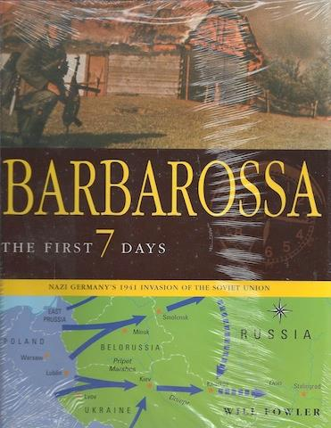 Image for BARBAROSSA: The First Seven Days; Nazi Germany's 1941 Invasion of the Soviet Union