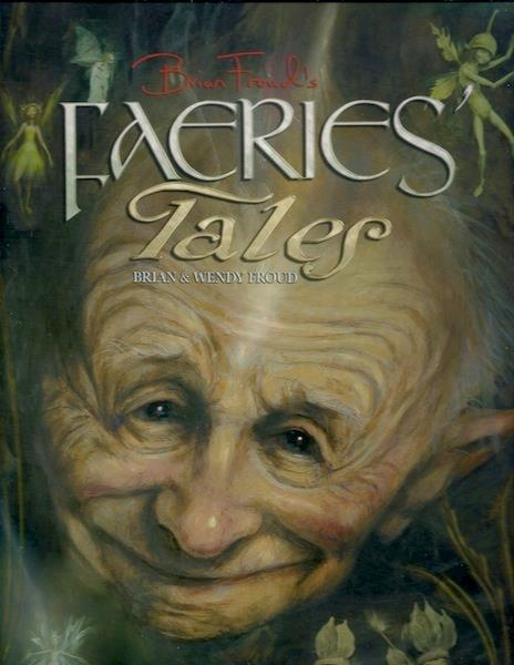 Image for Brian Froud's Faeries' Tales