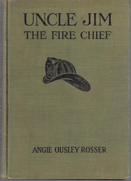 Image for Uncle Jim the Fire Chief
