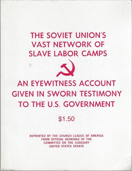 Image for The Soviet Union's Vast Network of Slave Labor Camps-An Eyewitness Account Given