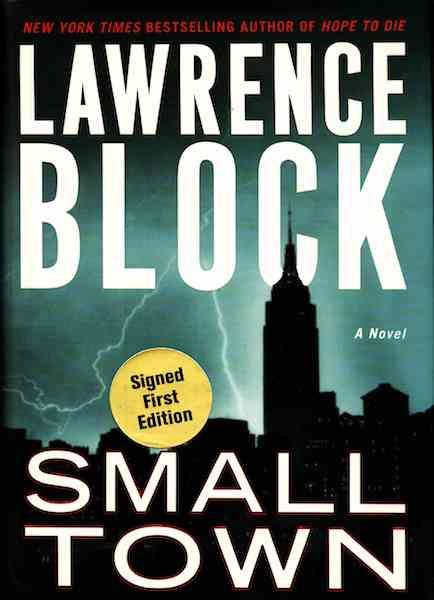 Image for Small Town: A Novel (Block, Lawrence)