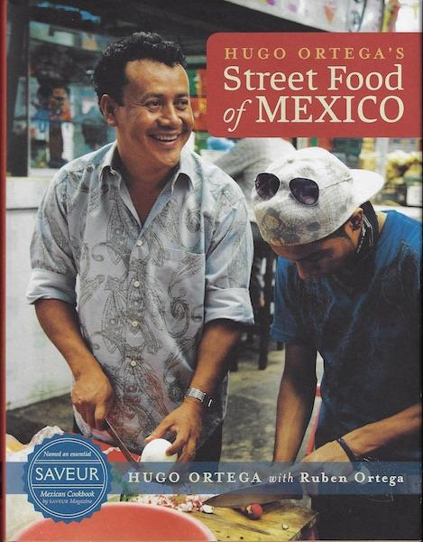 Image for Hugo Ortega's Street Food of Mexico SIGNED Cookbook