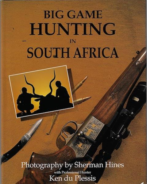 Image for Big Game Hunting in South Africa Sherman Hines Photos