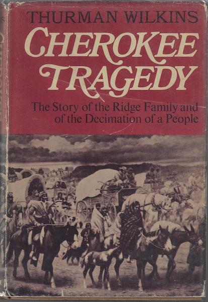 Image for Cherokee Tragedy: The Story of the Ridge Family and the Decimation of a People.
