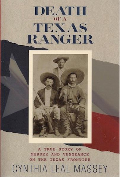 Image for Death of a Texas Ranger: A True Story of Murder and Vengeance on the Texas Frontier SIGNED