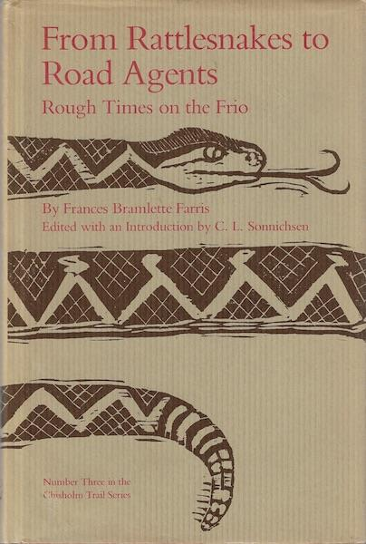 Image for From Rattlesnakes to Road Agents: Rough Times on the Frio (Chisholm Trail Series No 3)