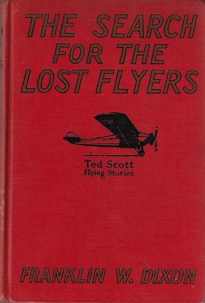 Image for The search for the lost flyers;: Or Ted Scott over the West Indies, (Ted Scott flying stories, 5)