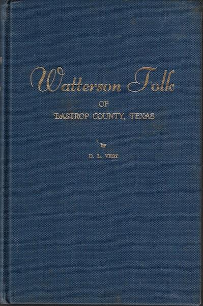 Image for Watterson Folk of Bastrop County, Texas