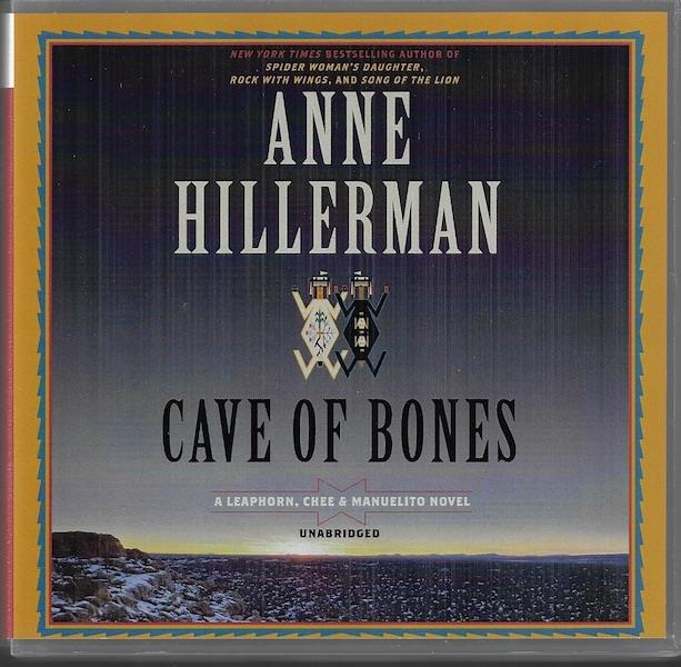 Image for Cave of Bones: A Leaphorn, Chee & Manuelito Novel (Leaphorn, Chee & Manuelito Novels, Book 4)