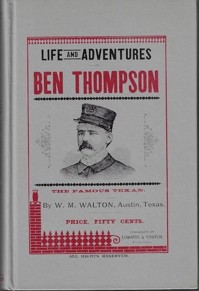 Image for Life and adventures of Ben Thompson the famous Texan