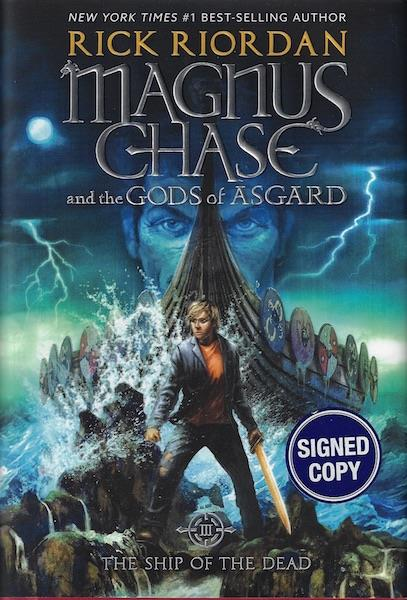 Image for Magnus Chase and the Gods of Asgard, Book 3 The Ship of the Dead SIGNED