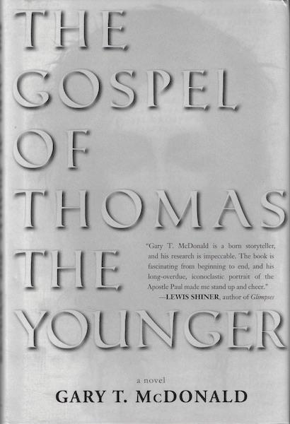 Image for The Gospel of Thomas (The Younger): Gospel as Novel SIGNED
