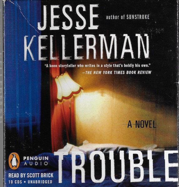 Image for Trouble [Audiobook] by Kellerman, Jesse