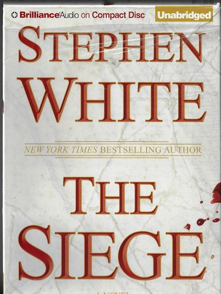 Image for The Siege [Audiobook] [CD] [Unabridged] [Audio CD] by White, Stephen; Hill, Dick