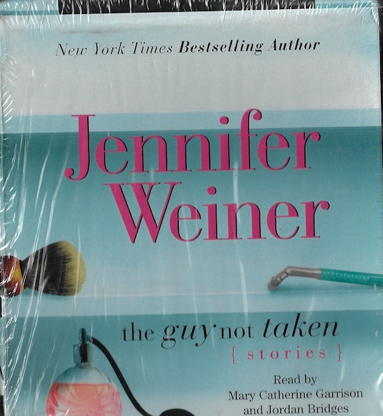 Image for The Guy Not Taken: Stories [Audiobook] [Unabridged] by Weiner, Jennifer
