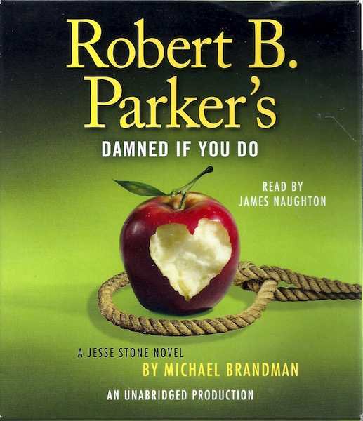 Image for Robert B. Parker's Damned If You Do: A Jesse Stone Novel