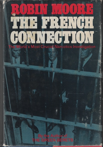 Image for French Connection, The: The World's Most Crucial Narcotics Investigation