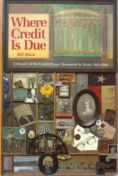 Image for Where Credit Is Due: A History Of The Credit Union Movement In Texas, 1913-1984
