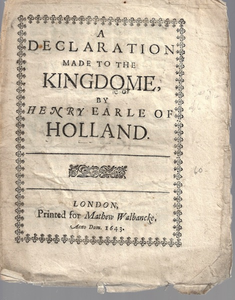 Image for A Declaration Made to the Kingdome by Henry Earle of Holland