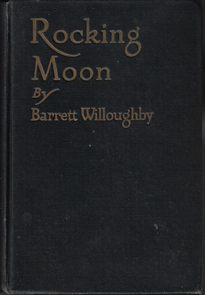 Image for Rocking Moon; a Romance of Alaska