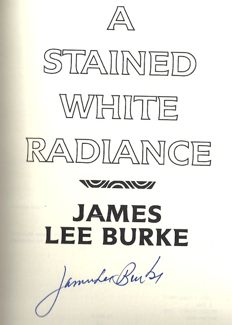 Image for A Stained White Radiance (A Dave Robicheaux Novel) [Hardcover]