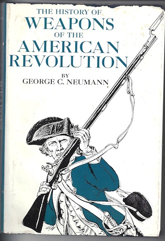 Image for The History of Weapons of the American Revolution