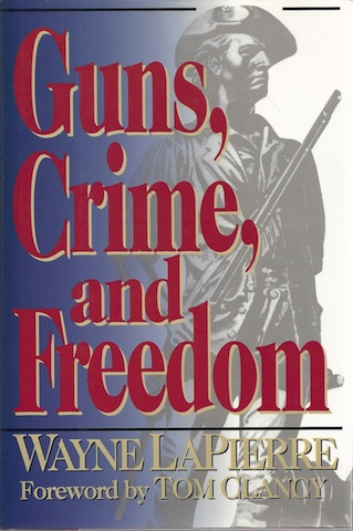 Image for Guns, Crime, and Freedom, Signed