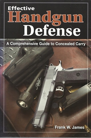 Image for Effective Handgun Defense: A Comprehensive Guide to Concealed Carry