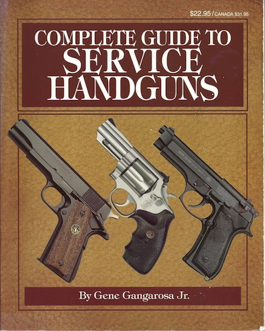 Image for Complete Guide to Service Handguns