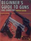 Image for Beginners Guide to Guns and Shooting