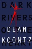 Image for Dark Rivers of the Heart by Dean Koontz