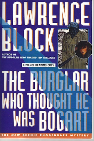 Image for The Burglar Who Thought He Was Bogart (Bernie Rhodenbarr Mystery)