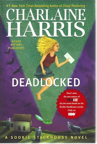 Deadlocked (Sookie Stackhouse, Book 12) (Sookie Stackhouse/True Blood)