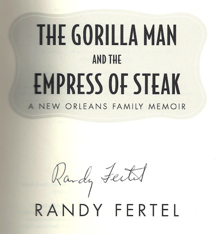 Image for The Gorilla Man and the Empress of Steak: A New Orleans Family Memoir (Willie Morris Books in Memoir and Biography)