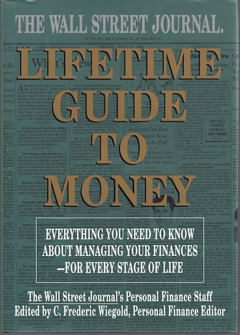 Image for The Wall Street Journal Lifetime Guide to Money: Strategies for Managing Your Finances
