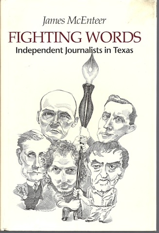 Image for Fighting Words: Independent Journalists in Texas