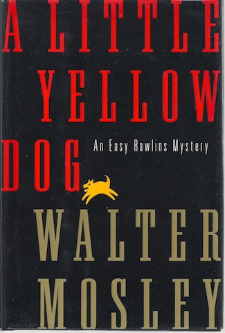 Image for A Little Yellow Dog: An Easy Rawlins Mystery SIGNED